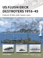 US Flush-Deck Destroyers 1916-45:...