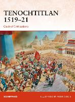 Tenochtitlan 1519-21: Clash of...