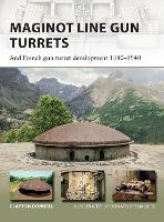 Maginot Line Gun Turrets: And French...