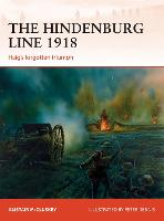 The Hindenburg Line 1918: Haig's...
