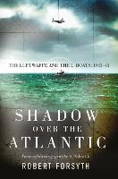 Shadow Over the Atlantic: The...