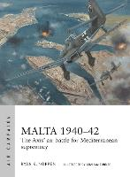 Malta 1940-42: The Axis' air battle...