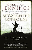 At War on the Gothic Line: Fighting ...