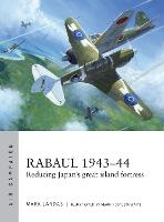 Rabaul 1943-44: Reducing Japan's ...