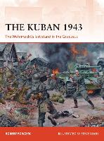 The Kuban 1943: The Wehrmacht's last...