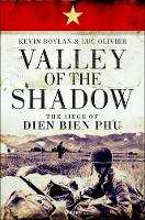 Valley of the Shadow: The Siege of...