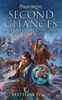 Frostgrave: Second Chances: A Tale of...