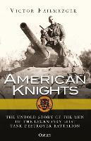 American Knights: The Untold Story of...