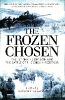 The Frozen Chosen: The 1st Marine...