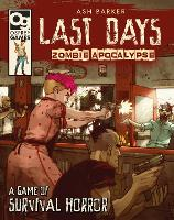 Last Days: Zombie Apocalypse: A Game...