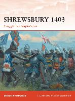 Shrewsbury 1403: Struggle for a...