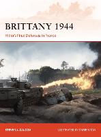 Brittany 1944: Hitler's Final ...