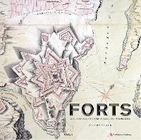 Forts: An illustrated history of...