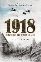 1918: Winning the War, Losing the War