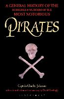 Pirates: A General History of the...
