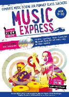 Music Express: Age 9-10: Complete...
