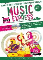 Music Express: Age 10-11: Complete...