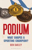 Podium: What Shapes a Sporting Champion?