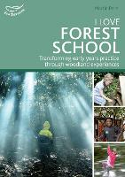 I Love Forest School: Transforming...