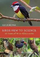 Birds New to Science: Fifty Years of...