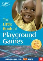 The Little Book of Playground Games:...