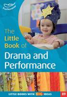 The Little Book of Drama and Performance