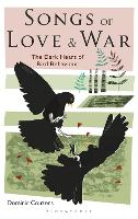 Songs of Love and War: The Dark Heart...