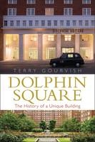 Dolphin Square: The History of a...