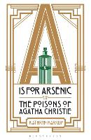 A IS for Arsenic: The Poisons of...
