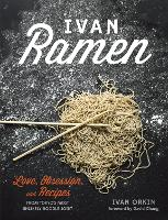 Ivan Ramen: Love, Obsession, and...