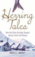 Herring Tales: How the Silver ...