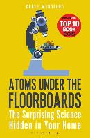 Atoms Under the Floorboards: The...