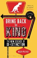 Bring Back the King: The New Science...