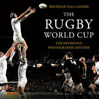 The Rugby World Cup: The Definitive...