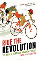 Ride the Revolution: The Inside...