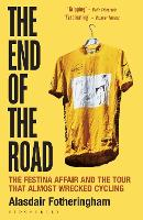 The End of the Road: The Festina...