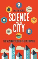 Science and the City: The Mechanics...
