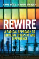 Rewire: A Radical Approach to ...