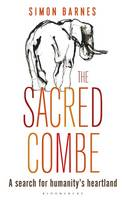 Sacred Combe: A Search for Humanity's...