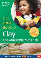 The Little Book of Clay and Malleable...