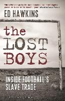 The Lost Boys: Inside Football's ...