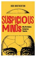 Suspicious Minds: Why We Believe...