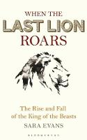 When the Last Lion Roars: The Rise ...
