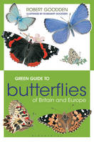 Green Guide to Butterflies of Britain...