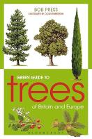 Green Guide to Trees of Britain and...