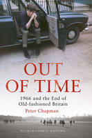 Out of Time: 1966 and the End of...