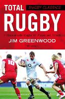 Rugby Classics: Total Rugby:...