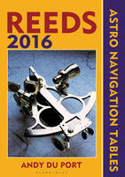 Reeds Astro-Navigation Tables: 2016
