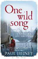 One Wild Song: A Voyage in a Lost...