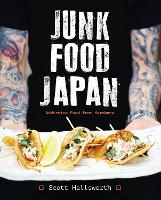 Junk Food Japan: Addictive Food from...